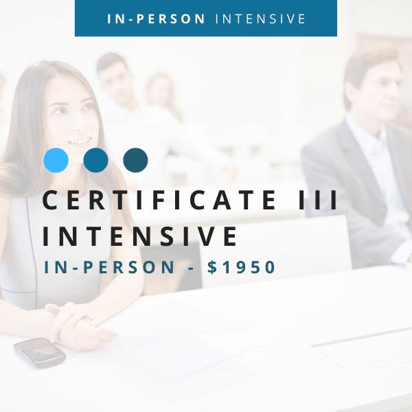 Cert III Intensive In-Person 1950 600 x 600